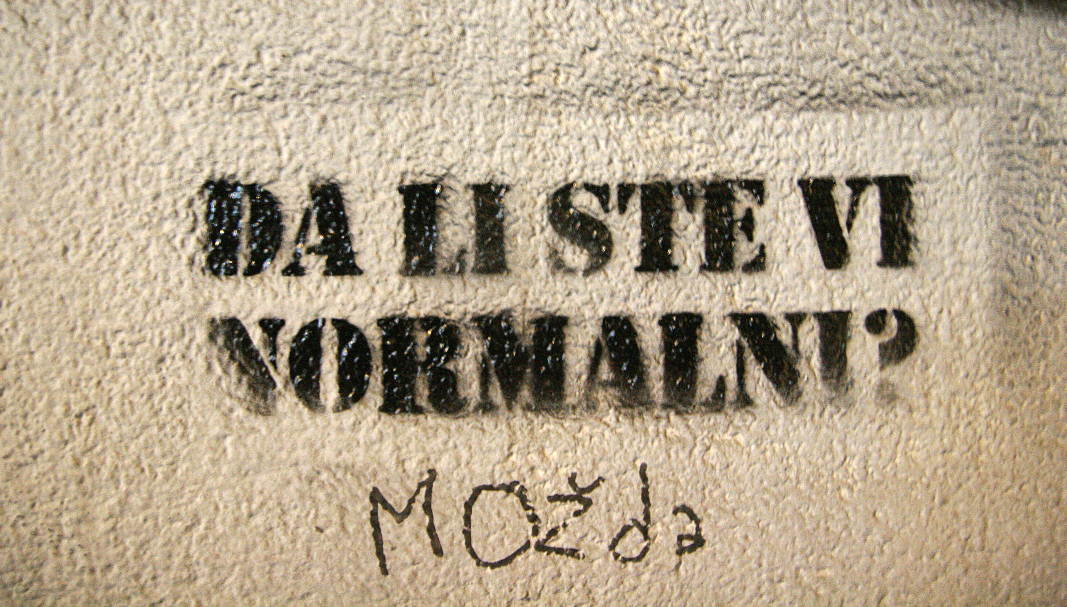 Stencil, Stari Grad: Da li ste vi normalni? Možda!.